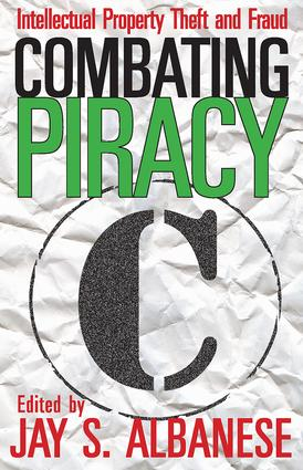 Combating Piracy: Intellectual Property Theft and Fraud, 1st Edition (Paperback) book cover