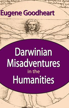 Darwinian Misadventures in the Humanities: 1st Edition (Paperback) book cover