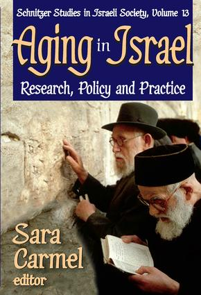 Aging in Israel: Research, Policy and Practice, 1st Edition (Paperback) book cover