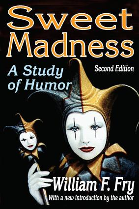 Sweet Madness: A Study of Humor, 2nd Edition (Paperback) book cover