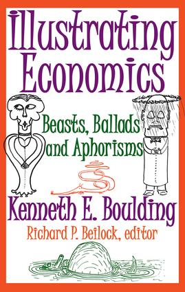Illustrating Economics: Beasts, Ballads and Aphorisms, 1st Edition (Paperback) book cover