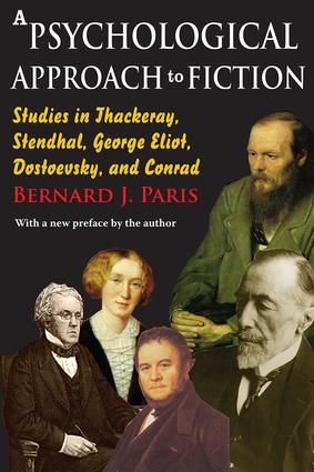 A Psychological Approach to Fiction: Studies in Thackeray, Stendhal, George Eliot, Dostoevsky, and Conrad, 1st Edition (Paperback) book cover