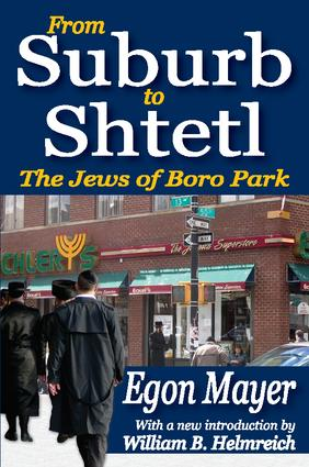 From Suburb to Shtetl: The Jews of Boro Park, 1st Edition (Paperback) book cover