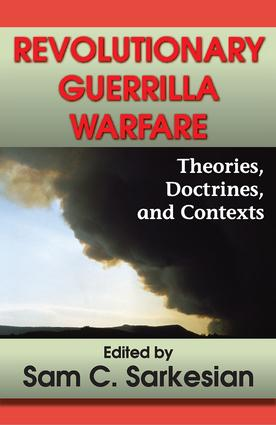 Revolutionary Guerrilla Warfare: Theories, Doctrines, and Contexts, 1st Edition (Paperback) book cover