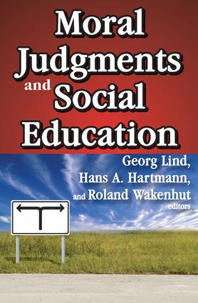 Moral Judgments and Social Education: 1st Edition (Paperback) book cover