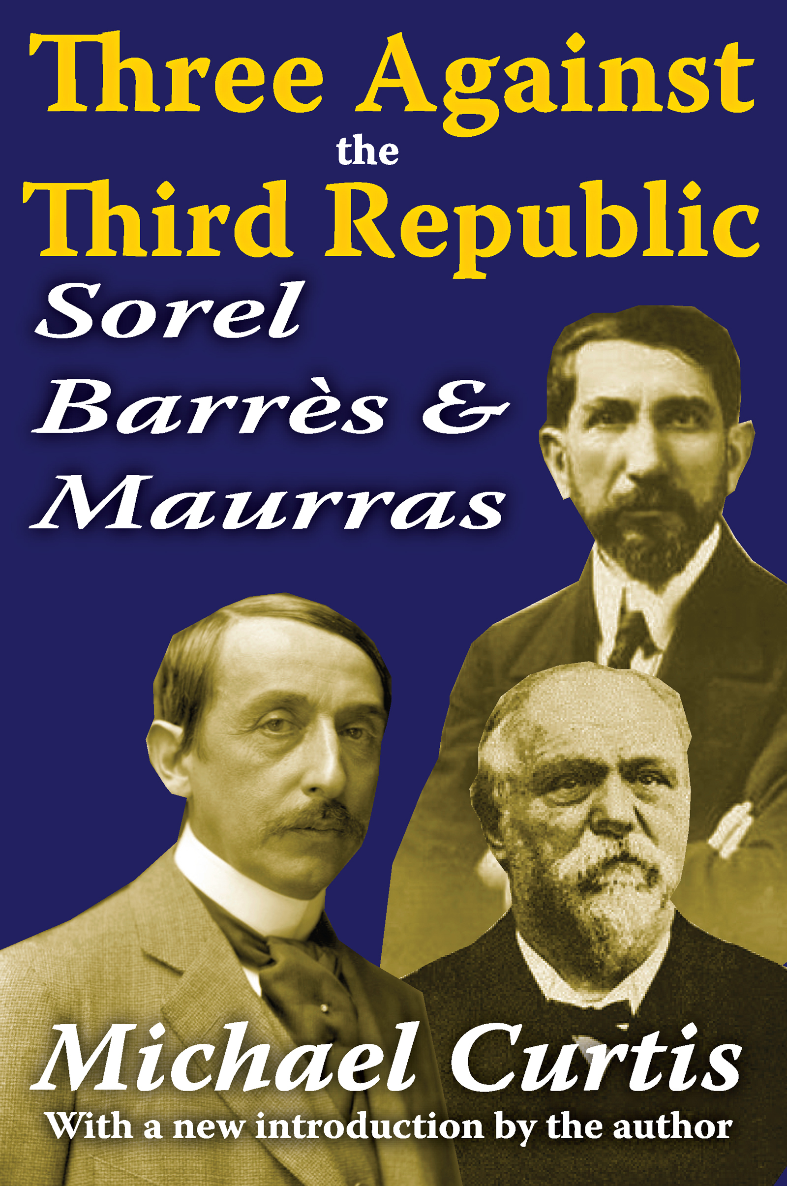 Three Against the Third Republic