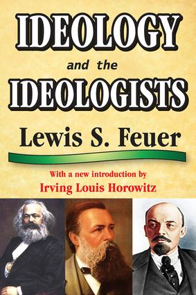 Ideology and the Ideologists: 1st Edition (Paperback) book cover