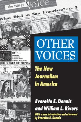 Other Voices: The New Journalism in America, 1st Edition (Paperback) book cover