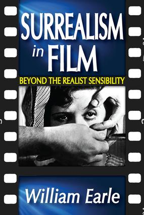 Surrealism in Film: Beyond the Realist Sensibility, 1st Edition (Paperback) book cover