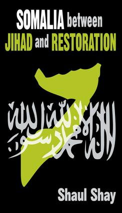 Somalia Between Jihad and Restoration: 1st Edition (Paperback) book cover