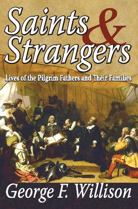 Saints and Strangers: Lives of the Pilgrim Fathers and Their Families, 1st Edition (Paperback) book cover
