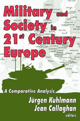 Military and Society in 21st Century Europe: A Comparative Analysis, 1st Edition (Paperback) book cover