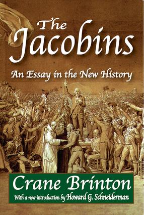 The Jacobins: An Essay in the New History, 1st Edition (Paperback) book cover
