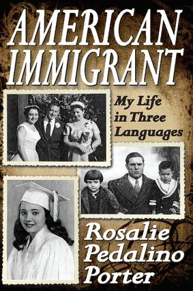 American Immigrant: My Life in Three Languages, 1st Edition (Paperback) book cover