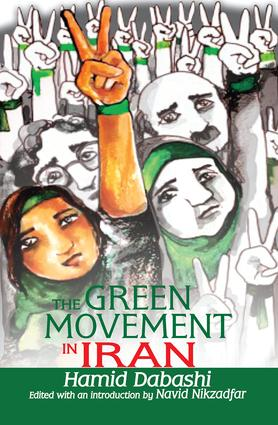 The Green Movement in Iran: 1st Edition (Hardback) book cover
