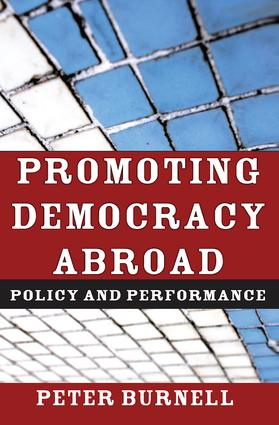 Promoting Democracy Abroad: Policy and Performance, 1st Edition (Hardback) book cover