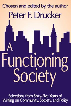 A Functioning Society: Community, Society, and Polity in the Twentieth Century, 1st Edition (Paperback) book cover