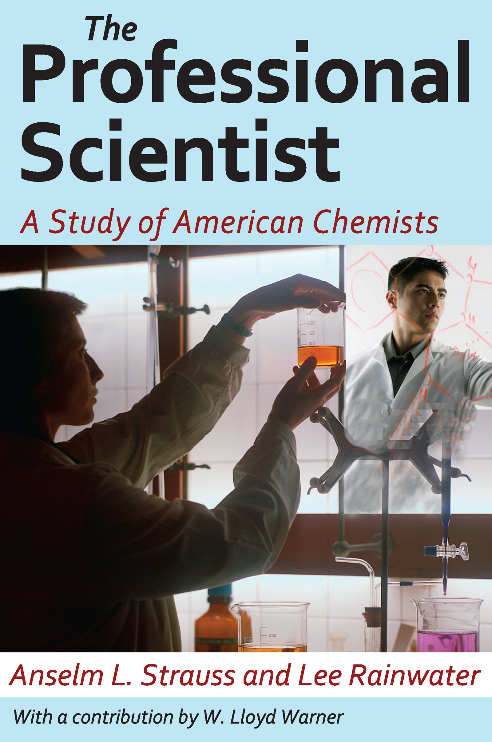 The Professional Scientist: A Study of American Chemists, 1st Edition (Paperback) book cover