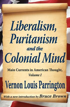 Liberalism, Puritanism and the Colonial Mind: 1st Edition (Paperback) book cover