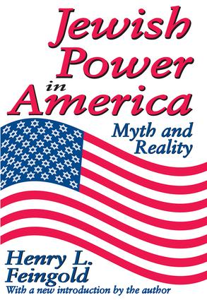 Jewish Power in America: Myth and Reality, 1st Edition (Paperback) book cover