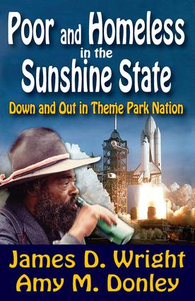 Poor and Homeless in the Sunshine State: Down and Out in Theme Park Nation, 1st Edition (Hardback) book cover