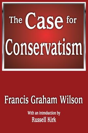 The Case for Conservatism: 1st Edition (Paperback) book cover