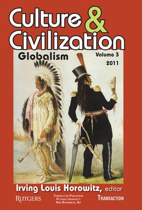Culture and Civilization: Volume 3, Globalism, 1st Edition (Paperback) book cover
