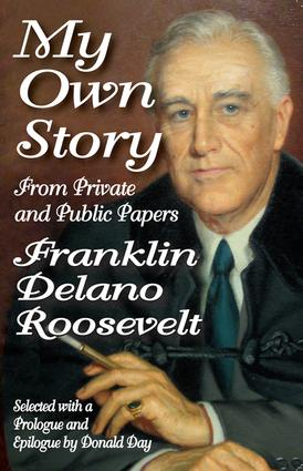 My Own Story: From Private and Public Papers, 1st Edition (Paperback) book cover