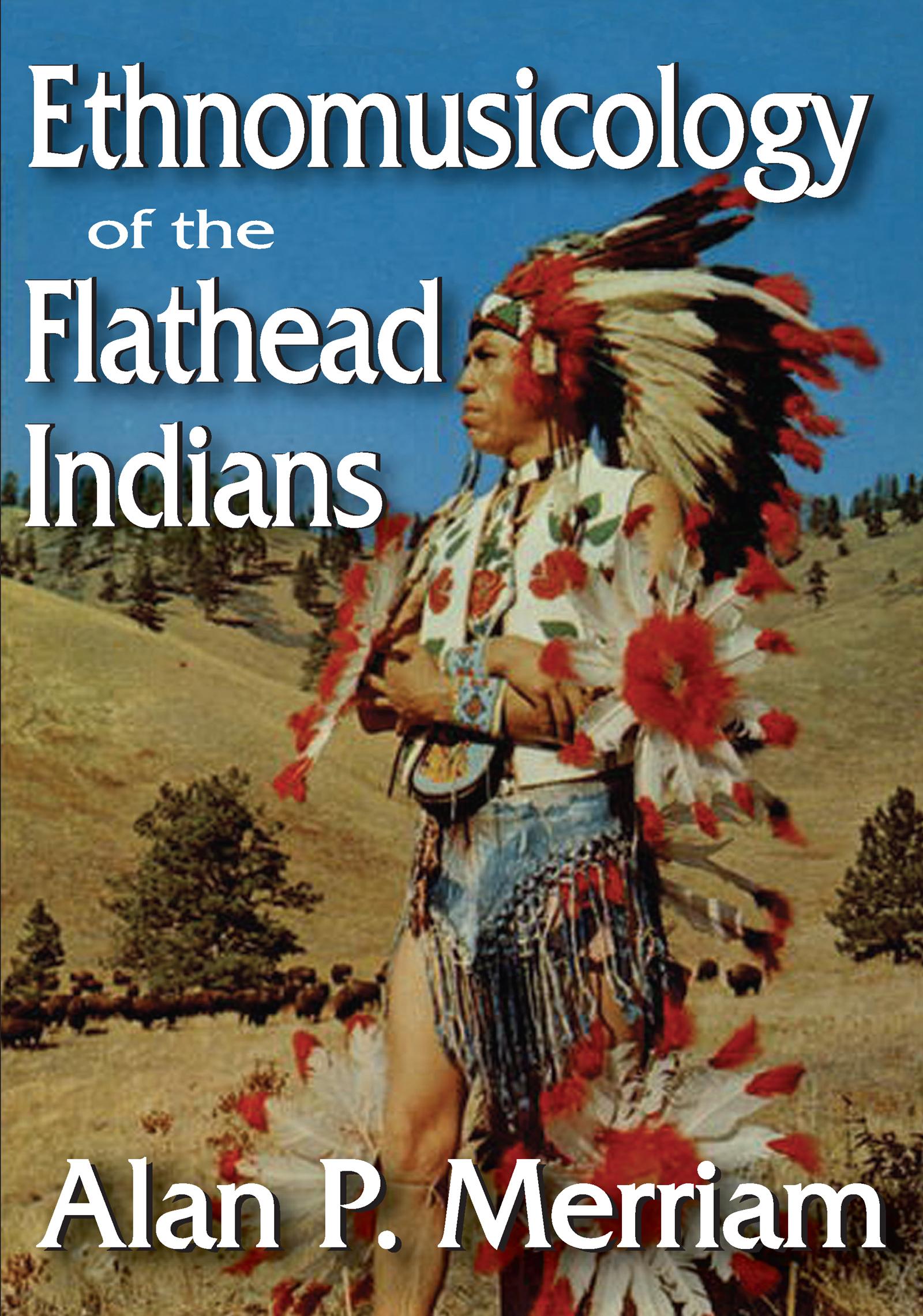 Ethnomusicology of the Flathead Indians