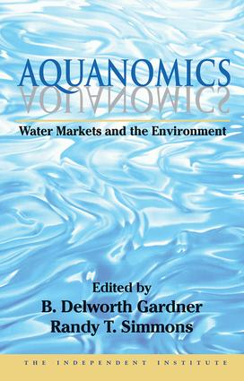 Aquanomics: Water Markets and the Environment book cover