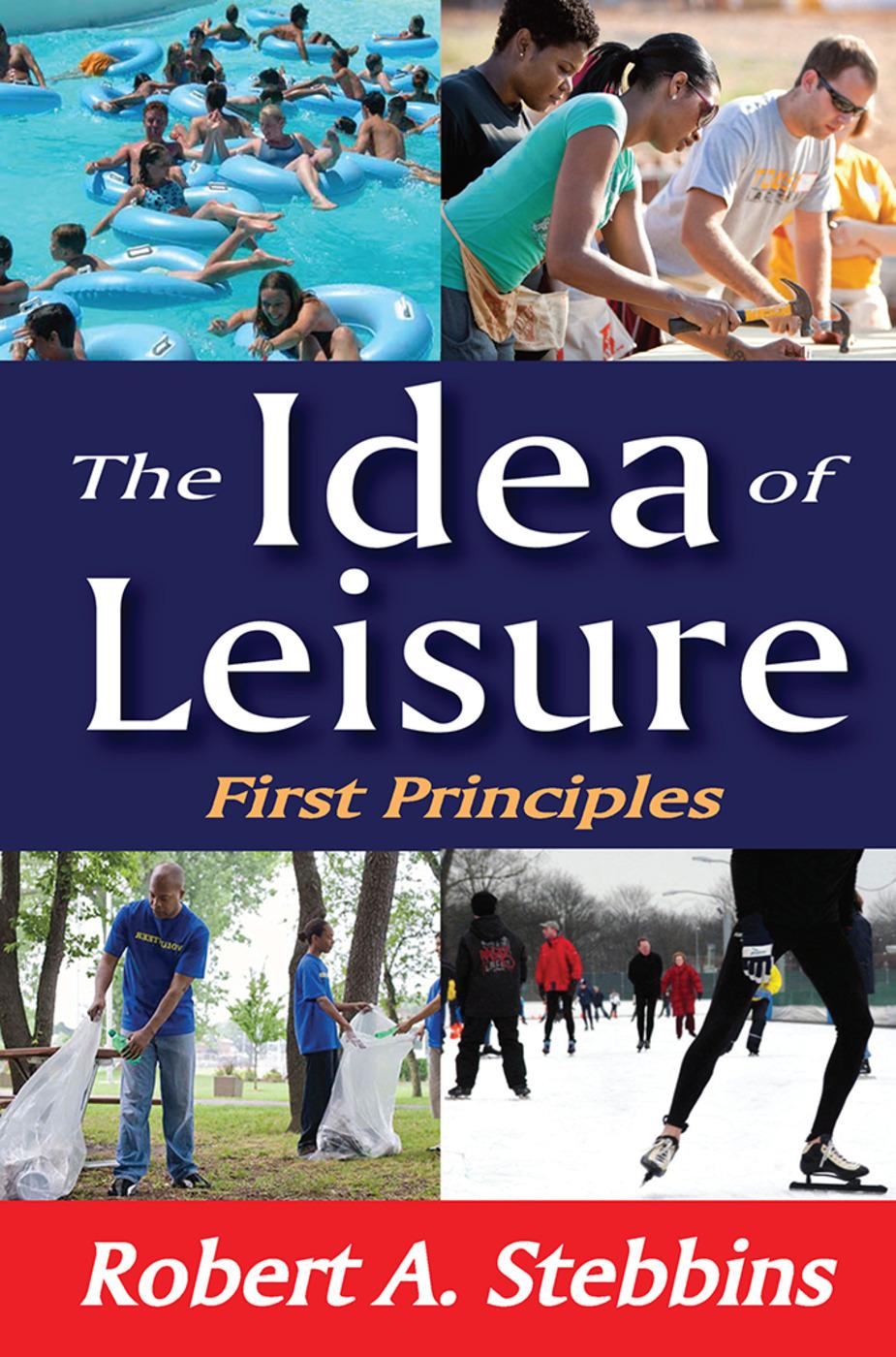 Leisure's Image in the Twenty-First Century