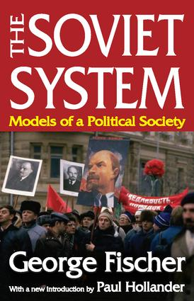 The Soviet System: Models of a Political Society, 1st Edition (Paperback) book cover