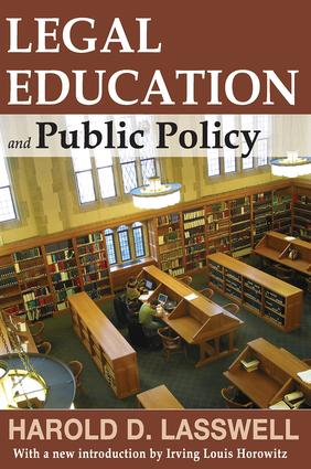 Legal Education and Public Policy: 1st Edition (Paperback) book cover