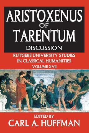 Aristoxenus of Tarentum: Texts and Discussion book cover