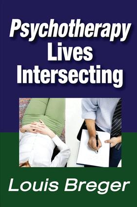 Psychotherapy: Lives Intersecting, 1st Edition (Hardback) book cover