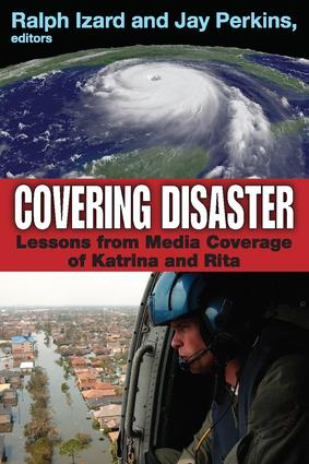 Covering Disaster: Lessons from Media Coverage of Katrina and Rita, 1st Edition (Paperback) book cover