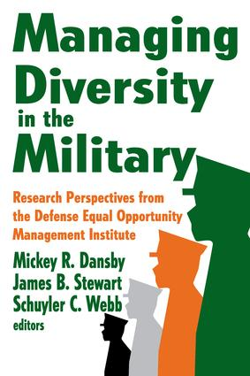 Managing Diversity in the Military: Research Perspectives from the Defense Equal Opportunity Management Institute, 1st Edition (Paperback) book cover