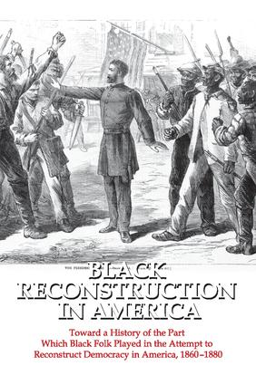 Black Reconstruction in America