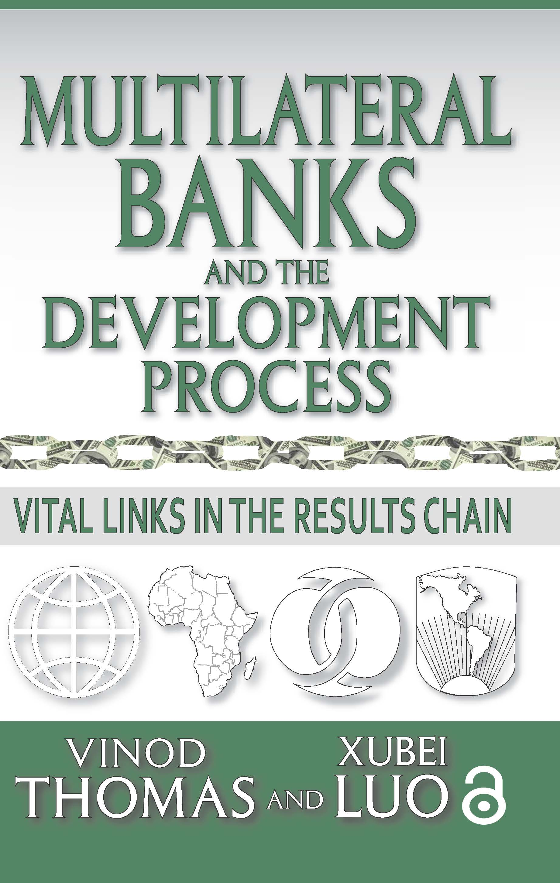 Multilateral Banks and the Development Process: Vital Links in the Results Chain, 1st Edition (Hardback) book cover
