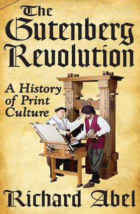 Gutenberg's Printing Revolution and the Cultural Revolution of the Last Half of the Fifteenth Century
