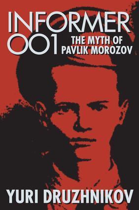 Informer 001: The Myth of Pavlik Morozov, 1st Edition (e-Book) book cover