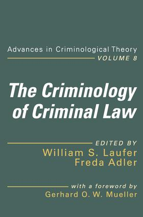 The Criminology of Criminal Law: 1st Edition (Paperback) book cover