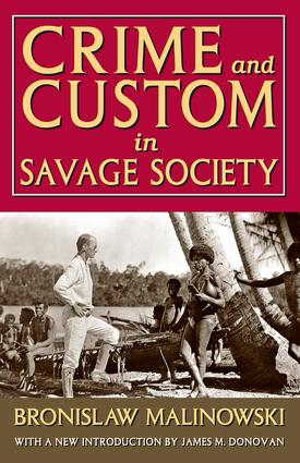 Crime and Custom in Savage Society: 1st Edition (Paperback) book cover