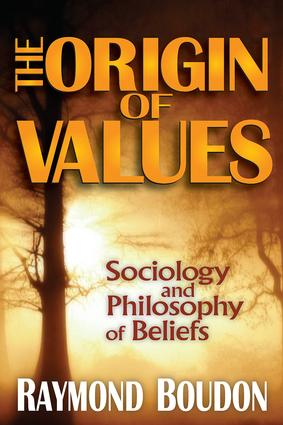 The Origin of Values: Reprint Edition: Sociology and Philosophy of Beliefs, 2nd Edition (Paperback) book cover