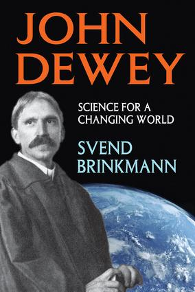 John Dewey: Science for a Changing World book cover