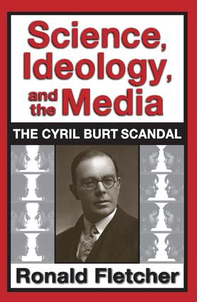 Science, Ideology, and the Media: The Cyril Burt Scandal, 1st Edition (Paperback) book cover