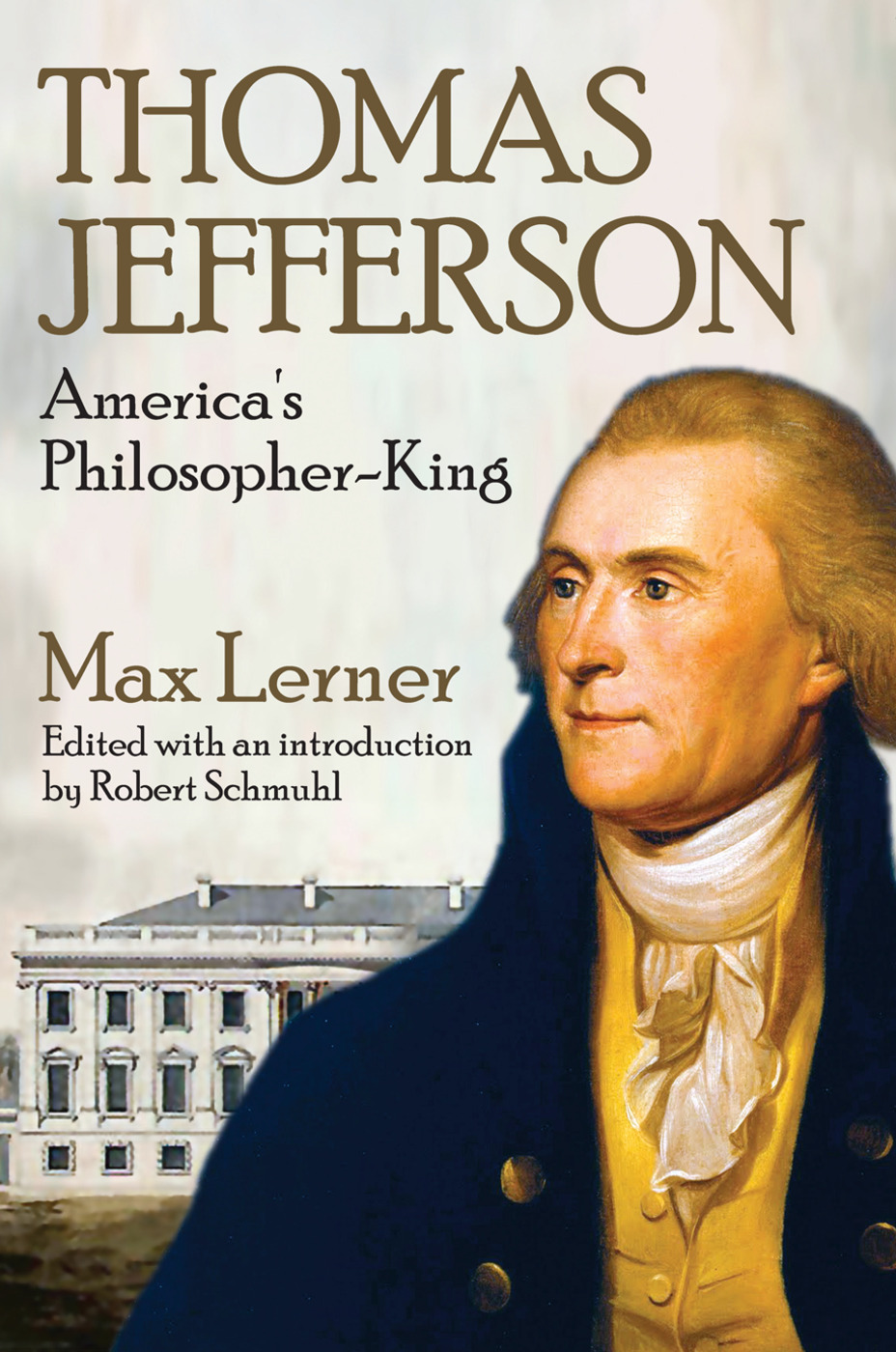 Thomas Jefferson: America's Philosopher-King, 1st Edition (Paperback) book cover