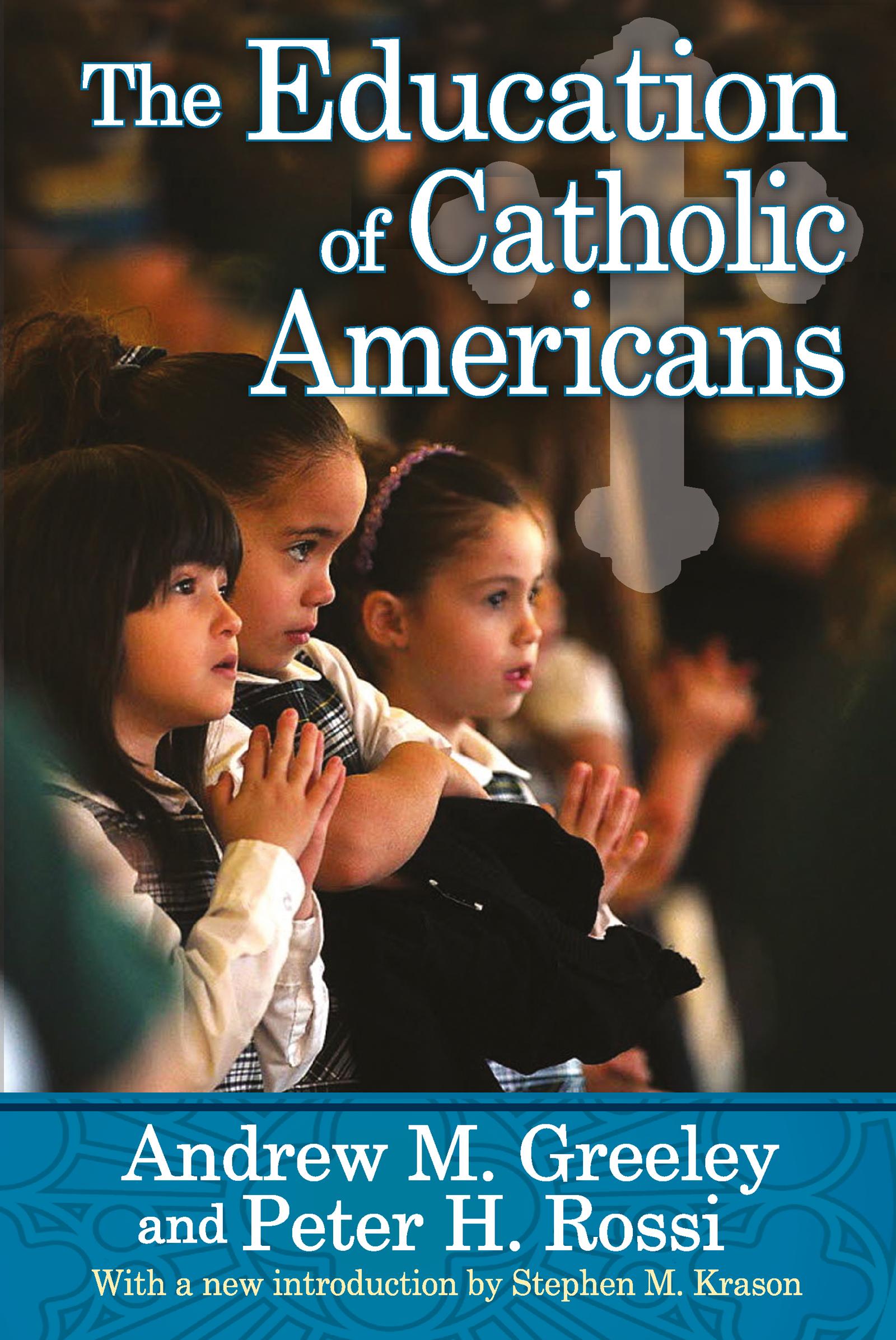 The Education of Catholic Americans