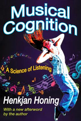 Musical Cognition: A Science of Listening, 1st Edition (Paperback) book cover