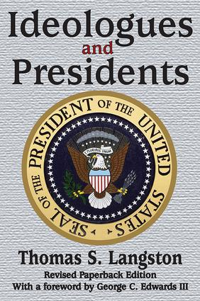 Ideologues and Presidents: 1st Edition (e-Book) book cover